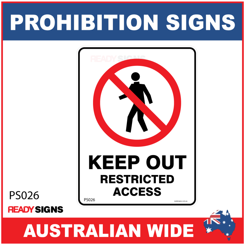 Prohibition Signs KEEP OUT RESTRICTED ACCESS